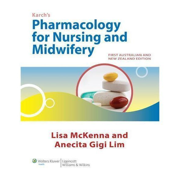 Paramedic Shop Lippincott Wilkins Textbooks Pharmacology for Nursing and Midwifery - Karch