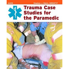 Paramedic Shop Paramedic Shop Textbooks Trauma Case Studies for the Paramedic