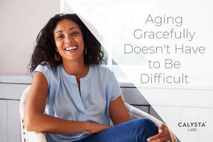 Aging Gracefully Doesn't Have to Be Difficult