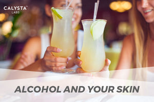 Alcohol and Your Skin