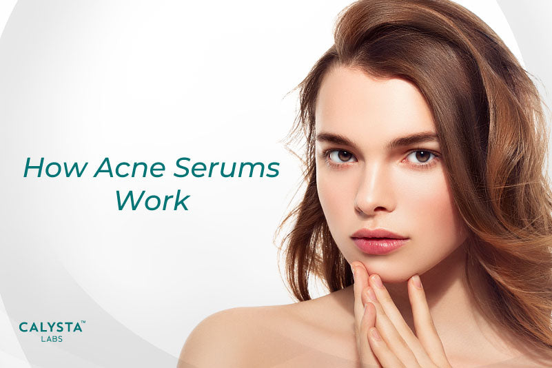 How Acne Serums Work