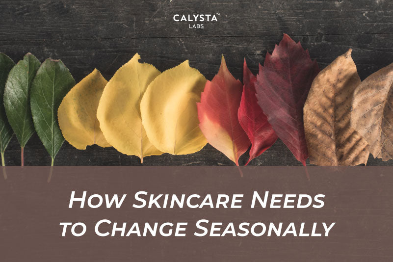 How Skincare Needs to Change Seasonally