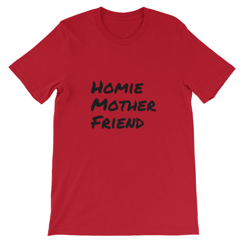 Homie Mother Friend,  - Shirts Be Like