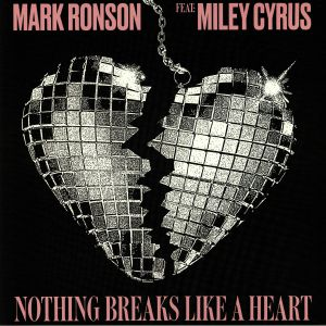 Mark RONSON/MILEY CYRUS - Nothing Breaks Like A Heart (Record Store Day 2019)