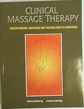 Clinical Massage Therapy by Rattray and Ludwig