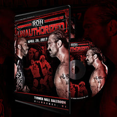 ROH - Unauthorized 2017 Event DVD