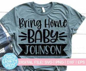 Bring Home Baby SVG Cut File