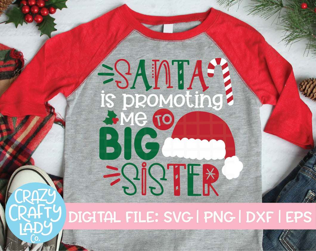 Santa Is Promoting Me to Big Sister SVG Cut File