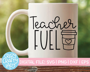 Teacher Fuel SVG Cut File