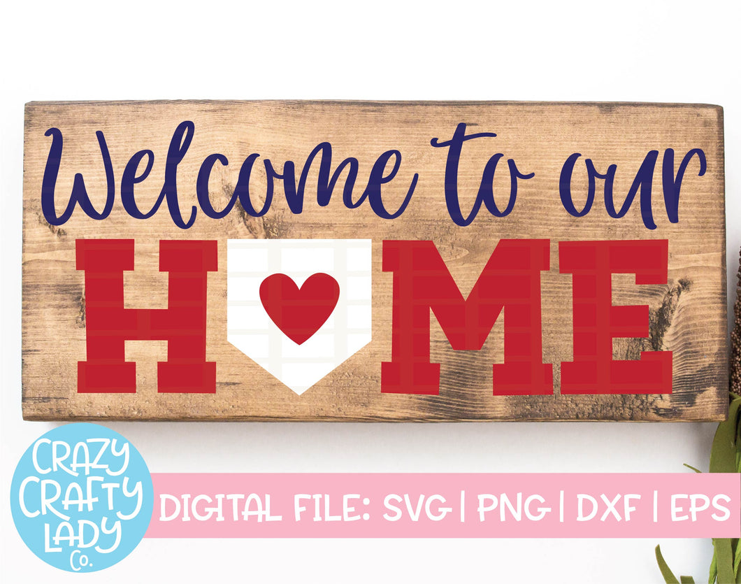 Welcome to Our Home SVG Cut File