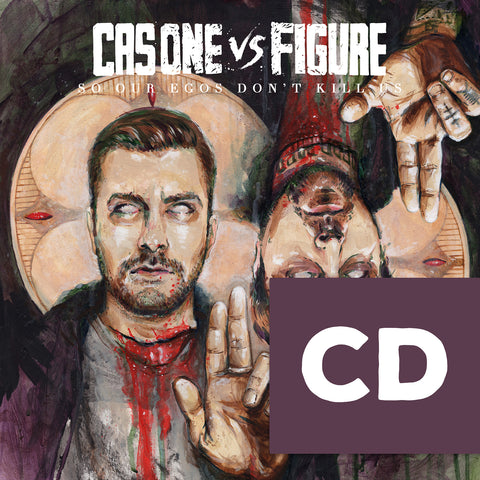 Cas One Vs Figure - So Our Egos Don't Kill Us CD+EXTRAS