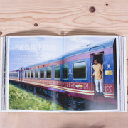 The Journey: The Fine Art of Traveling by Train