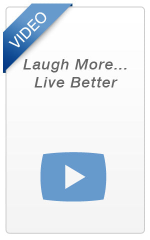 Video - Laugh More... Live Better