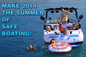 Make 2014 the Summer of Safe Boating