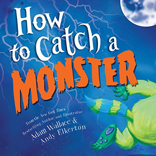 How to Catch a Monster (Ages:4-8)