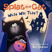 Splat the Cat: What Was That? (Ages:4-8)