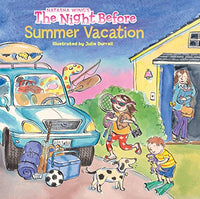 The Night Before Summer Vacation (Ages:4-8)