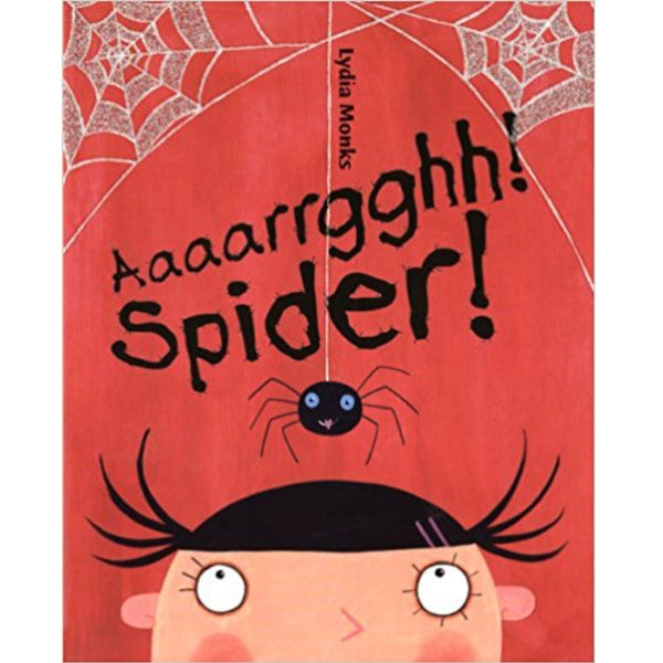 Aaaarrgghh! Spider! (Ages:4-7)