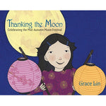Thanking the Moon (Ages:3-7)