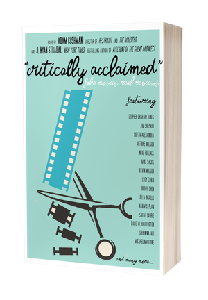 Critically Acclaimed: Fake Movies, Real Reviews [Signed]