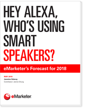 Hey Alexa, Who's Using Smart Speakers?: eMarketer's Forecast for 2018