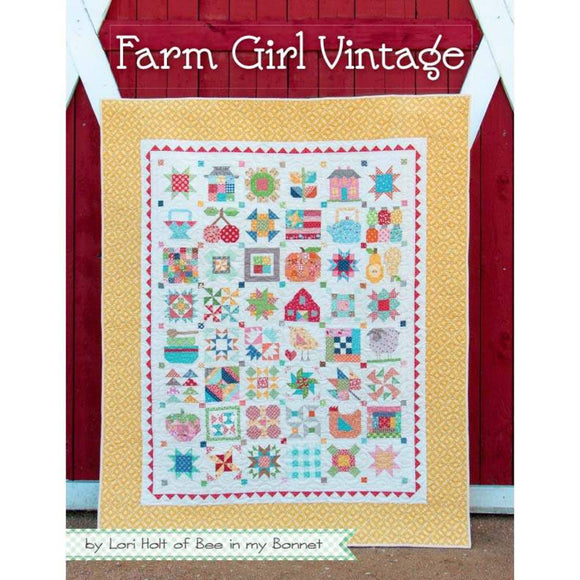 Farm Girl Vintage Book by Lori Holt.  Cover is sample quilt with 45 quilt blocks.