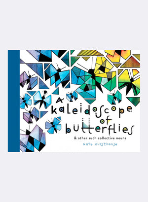A Kaleidoscope Of Butterflies & Other Such Collective Nouns