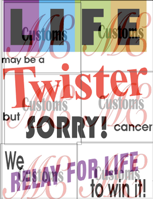 Life Game Cancer Relay - ME Customs, LLC