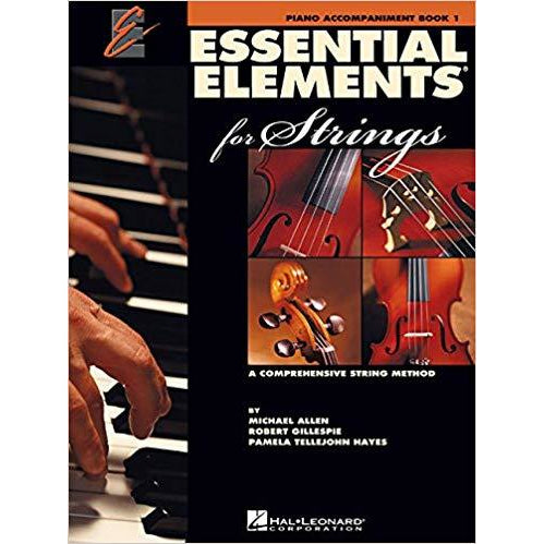 Essential Elements 2000 for Strings - Book 1: Piano Accompaniment