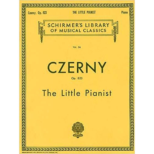 Czerny: The Little Pianist (Complete) Op. 823 (Schirmer's Library of Musical Classics)
