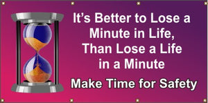 A220 It's Better to Lose a Minute In Life, Than Lose a Life in a Minute