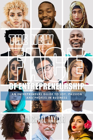 The New Face Of Entrepreneurship