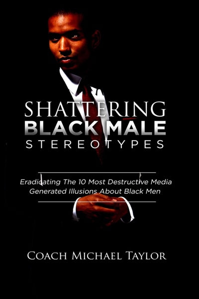 Shattering Black Male Stereotypes ~ PB