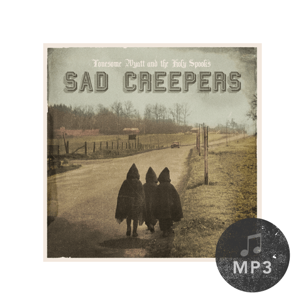 Sad Creepers MP3 Download