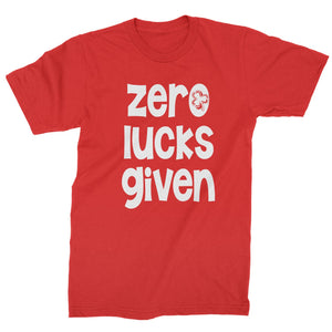 Zero Lucks Given St Paddy's Day Mens T-shirt