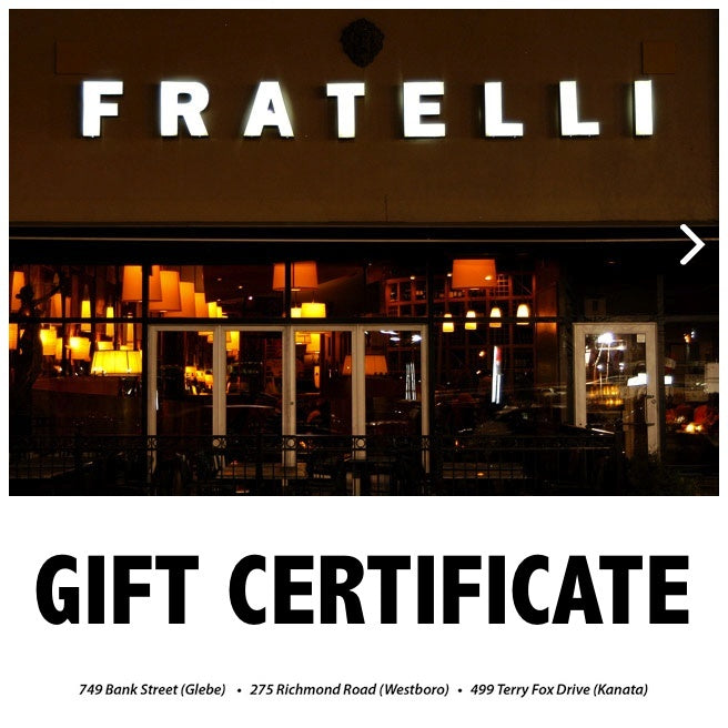 Gift Certificates - Fratelli Gift Certificate