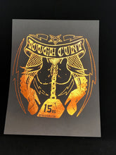 Tough Cunt orange foil on black cardstock