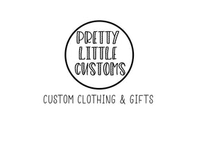Pretty Little Customs