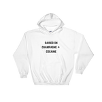 Raised On Champagne + Cocaine Hoodie White