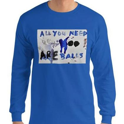 Luanne May All you need are balls cotton longsleeve