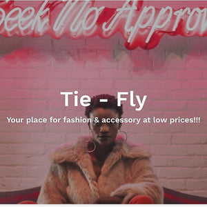Tie - Fly Your place for fashion & accessory at low prices!!!