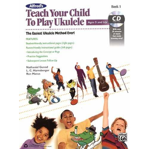 Alfred's Teach Your Child to Play Ukulele Book 1
