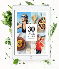 Load image into Gallery viewer, 30 Days of Fitness and Food