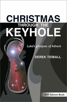 Christmas through the Keyhole: Luke's glimpses of Advent