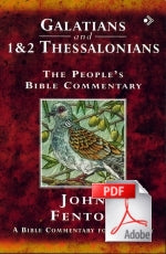 The People's Bible Commentary - Galatians and 1 & 2 Thessalonians: A Bible commentary for every day