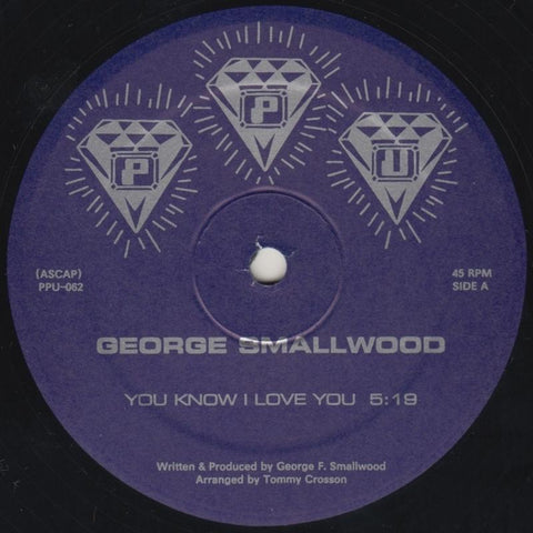 George Smallwood - You Know I Love You 12-Inch