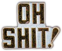 OH SHIT! HAT PIN
