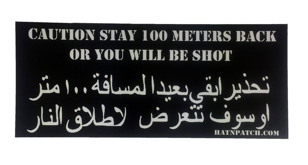 Set of 5 Caution Stay 100 Meters Back Bumper Stickers