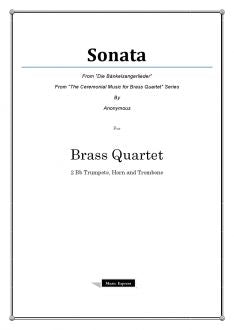 "Anonymous - Sonata from ""Die bankelsangerlieder"" - Brass Quartet"