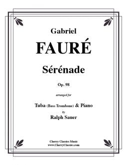 Fauré – Sérénade, Opus 98 for Bass Trombone or Tuba and Piano